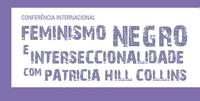 CONFERÊNCIA INTERNACIONAL: Feminismo Negro e Interseccionalidade (logo)