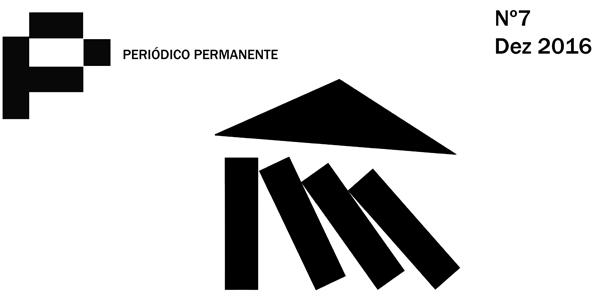 Lançamento do Periódico Permanente nº7 - História em display ou Contra/Histórias...