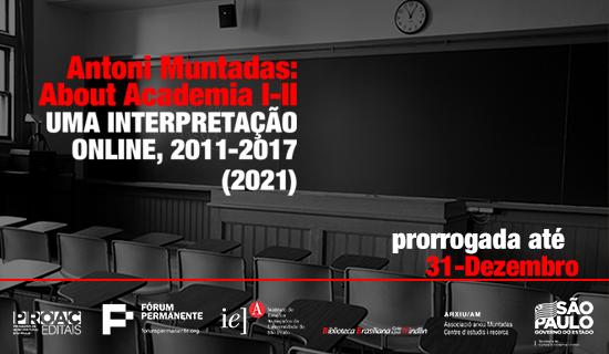 About Academia I-II, uma Interpretação Online, 2011-2017 (2021)