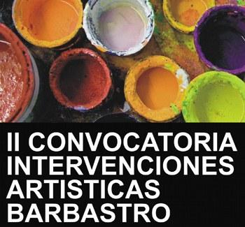 II CONVOCATORIA DE INTERVENCIONES ARTÍSTICAS EN ESPACIOS PÚBLICOS DE BARBASTRO (HUESCA)
