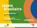 Inscrições abertas para o 4º Prêmio Objeto Brasileiro