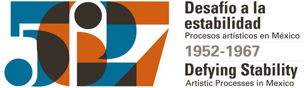 Museo Universitario Arte Contemporáneo presents Defying Stability. Artistic Processes in Mexico, 1952–1967