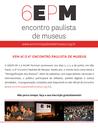 Programação completa do 6º Encontro Paulista de Museus