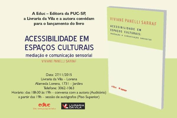 Convite Lançamento Livro Acessibilidade em Espaços Culturais - Viviane Sarraf