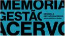 Encontro Internacional - Memória e Gestão de Acervos: Arte, Arquitetura e Design