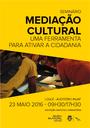 Seminário sobre «Mediação Cultural - Uma ferramenta para ativar a cidadania»