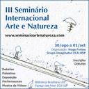 III Seminário Internacional Arte e Natureza