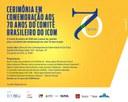 Cerimônia em Comemoração aos 70 anos do Comitê Brasileiro do ICOM – 08/01/2018