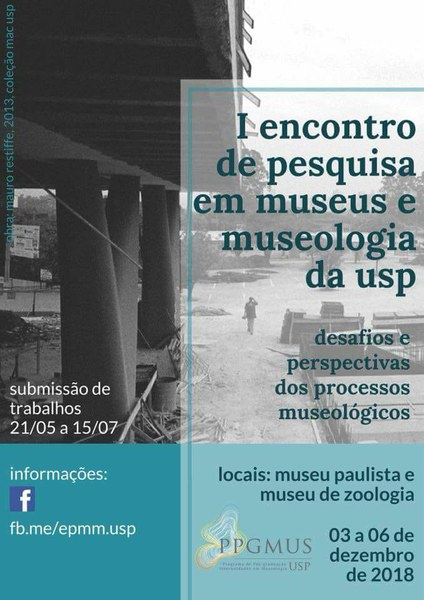 I Encontro de Pesquisa em Museus e Museologia - USP