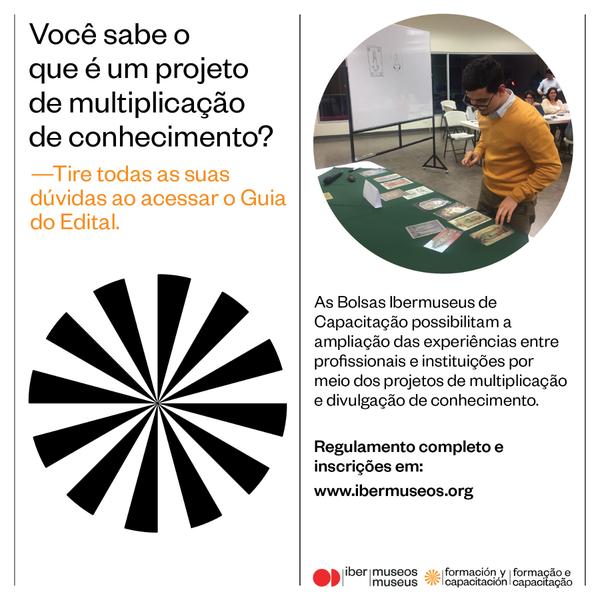DIVULGANDO: Acesse o Guia das Bolsas Ibermuseus de Capacitação 2019
