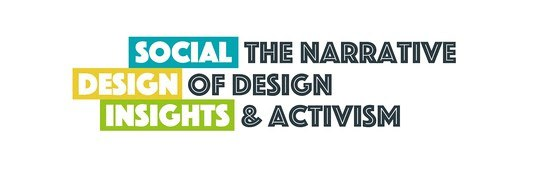 "Social Design Insights announces podcast guests for ""The Narrative of Design + Activism"""