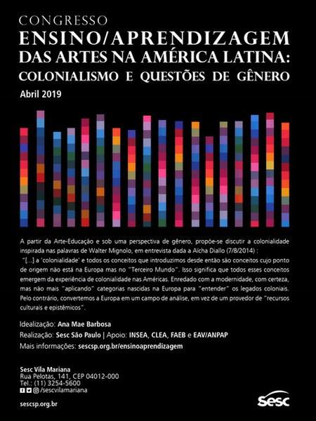 CONGRESSO: ENSINO/APRENDIZAGEM DAS ARTES NA AMÉRICA LATINA: Colonialismo e Questões de Gênero