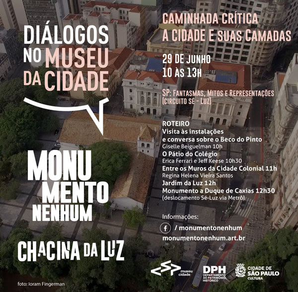 Monumento Nenhum convida: Caminhada Crítica (circuito Sé-Luz)