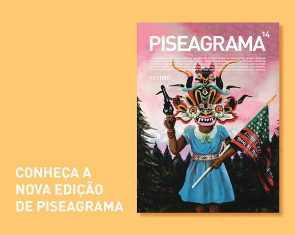 Conheça a nova edição da PISEAGRAMA