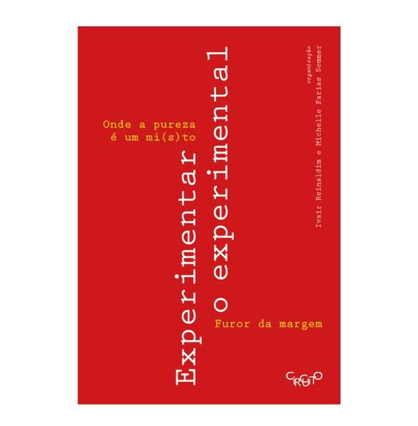 """Lançamento do livro """"EXPERIMENTAR O EXPERIMENTAL"""" - edição online e gratuita"""