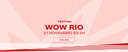 WOW Festival Mulheres do Mundo RIO 2020 ocorre online no sábado, 21 de novembro