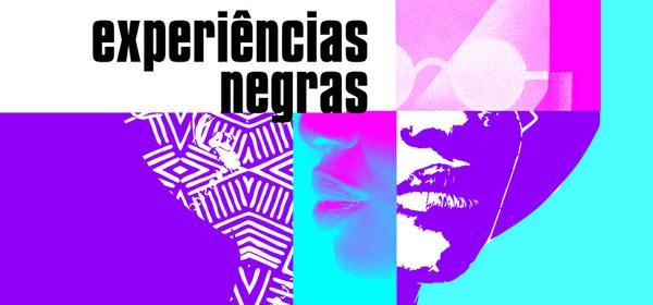 Experiências Negras