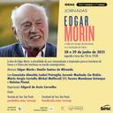 Jornadas Edgar Morin – A vida em tempos de incertezas e a construção do futuro