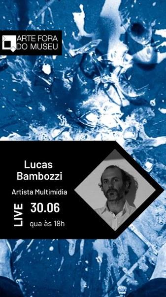Live com Lucas Bambozzi