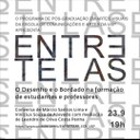10º encontro da série ENTRETELAS: O Desenho e o Bordado na formação de estudantes e professores
