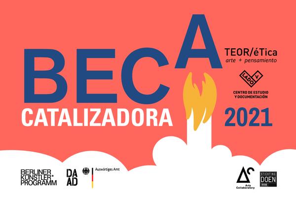 CONVOCATORIA ABIERTA/OPEN CALL - Beca Catalizadora / Catalyst Grant 2021