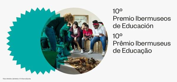 Conheça os oito projetos selecionados no 10º Prêmio Ibermuseus de Educação