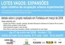 Debate sobre o projeto Lotes Vagos, realizado em Fortaleza em março de 2008, dentro do Edital Conexão Artes Visuais MinC-Funarte-Petrobras