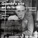 Quando a arte sai de férias: Marcel Duchamp e a dimensão sabática da arte com Veronica Stigge